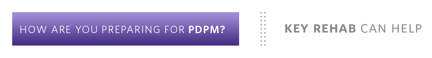 How are prepared for PDPM?